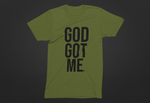 God Got Me. Tee - Green/Black