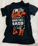 I'm So Glad Tee w FREE MASK - Black/Neon Orange