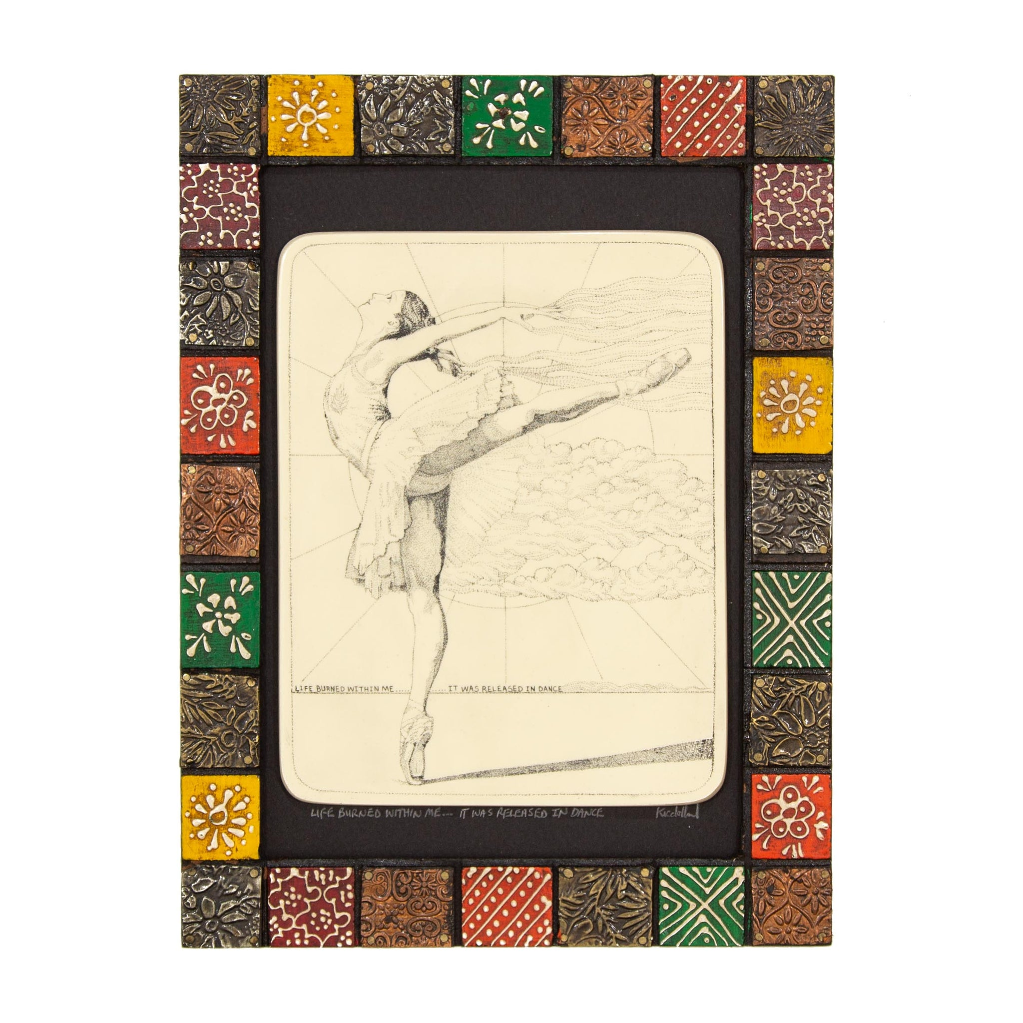"""Life Burned Within Me… It Was Released in Dance"" Painted Mosaic Wood Frame"