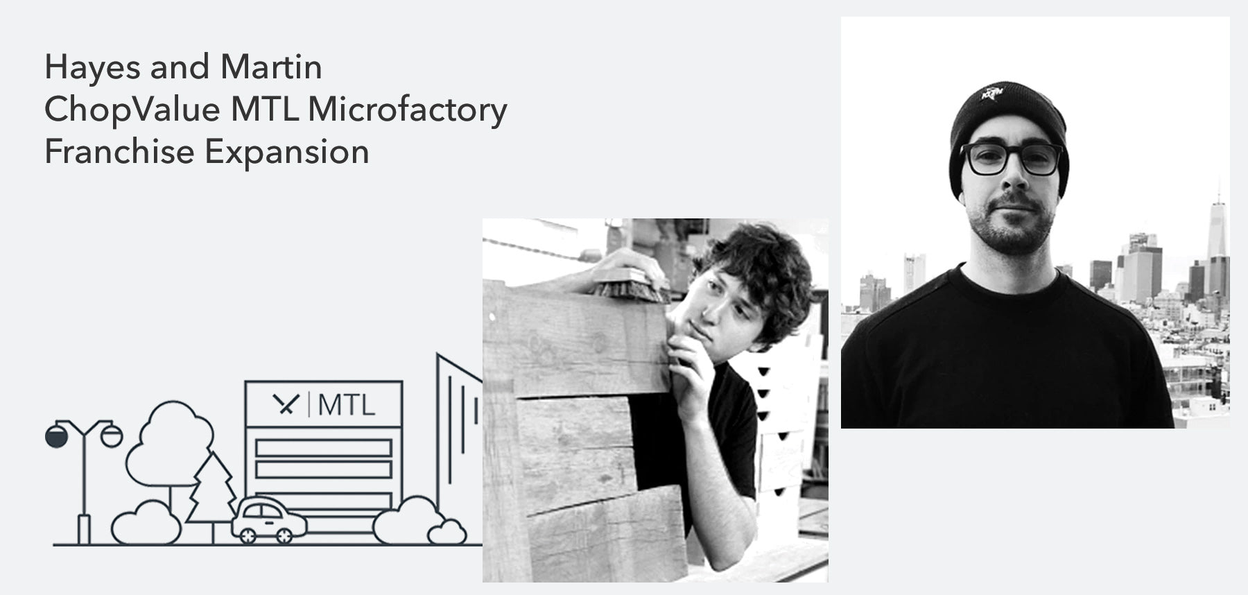 ChopValue Announces: MTL Microfactory Franchise