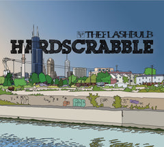 The Flashbulb - Hardscrabble