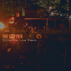 Five Step Path - Illiterate Love Poems