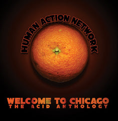 Human Action Network - Welcome To Chicago