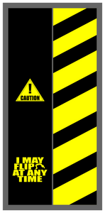 Caution I May Flip