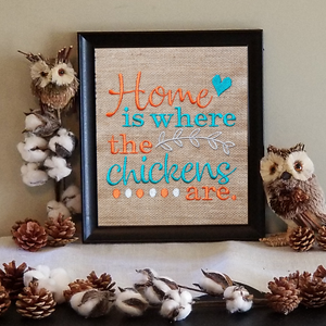 Home Is Where The Chickens Are