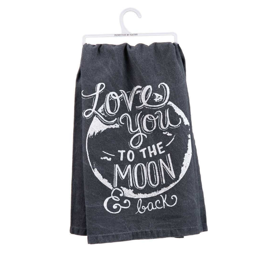 Love You To The Moon & Back Dish Towel