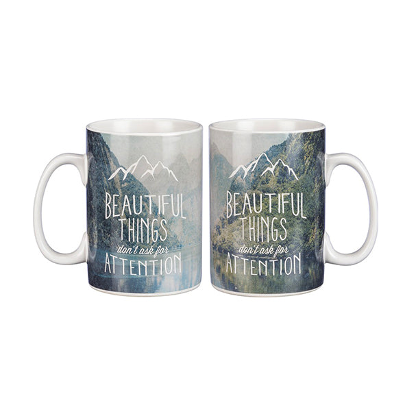 Beautiful Things Don't Ask For Attention Mug - 19 Dollars Or Less