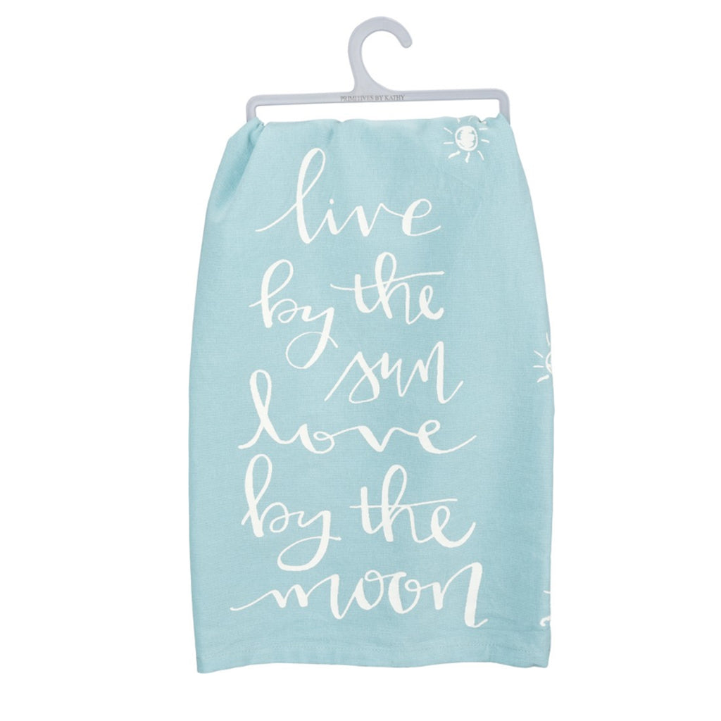Live By The Sun Love By The Moon Dish Towel