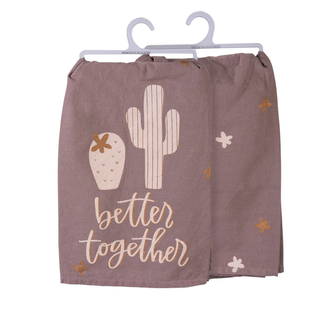 Better Together Dish Towel - 19 Dollars Or Less