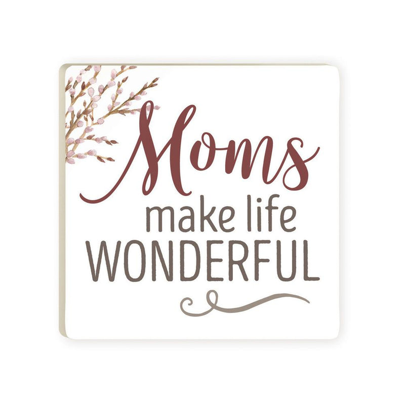 Moms Make Life Wonderful Coaster