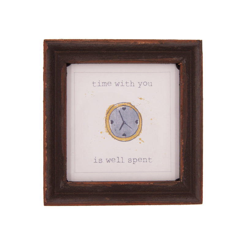 Time With You Is Well Spent Wood Framed Decor