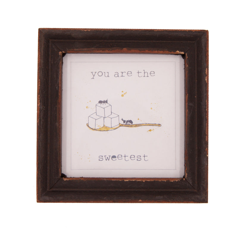 You Are The Sweetest Wood Framed Decor