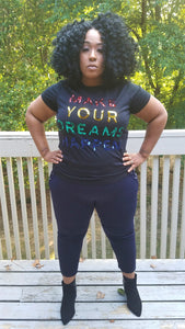 YOUR DREAMS TEE