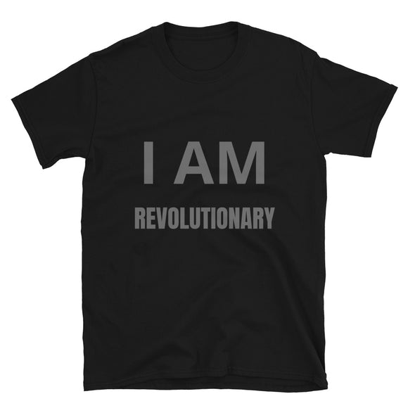 I AM REVOLUTIONARY TEE (UNISEX)