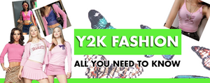 Y2K Fashion: All You Need To Know