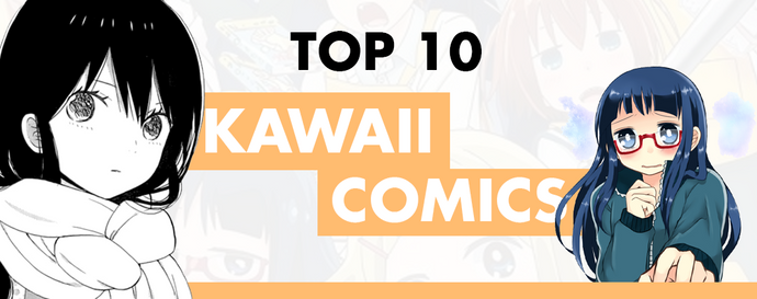 Top 10 Best Kawaii Comics