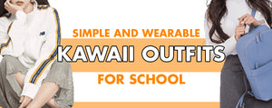 12 Kawaii Outfits for School