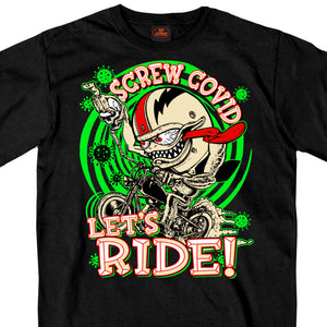 Hot Leathers Screw Covid Lets Ride T-Shirt