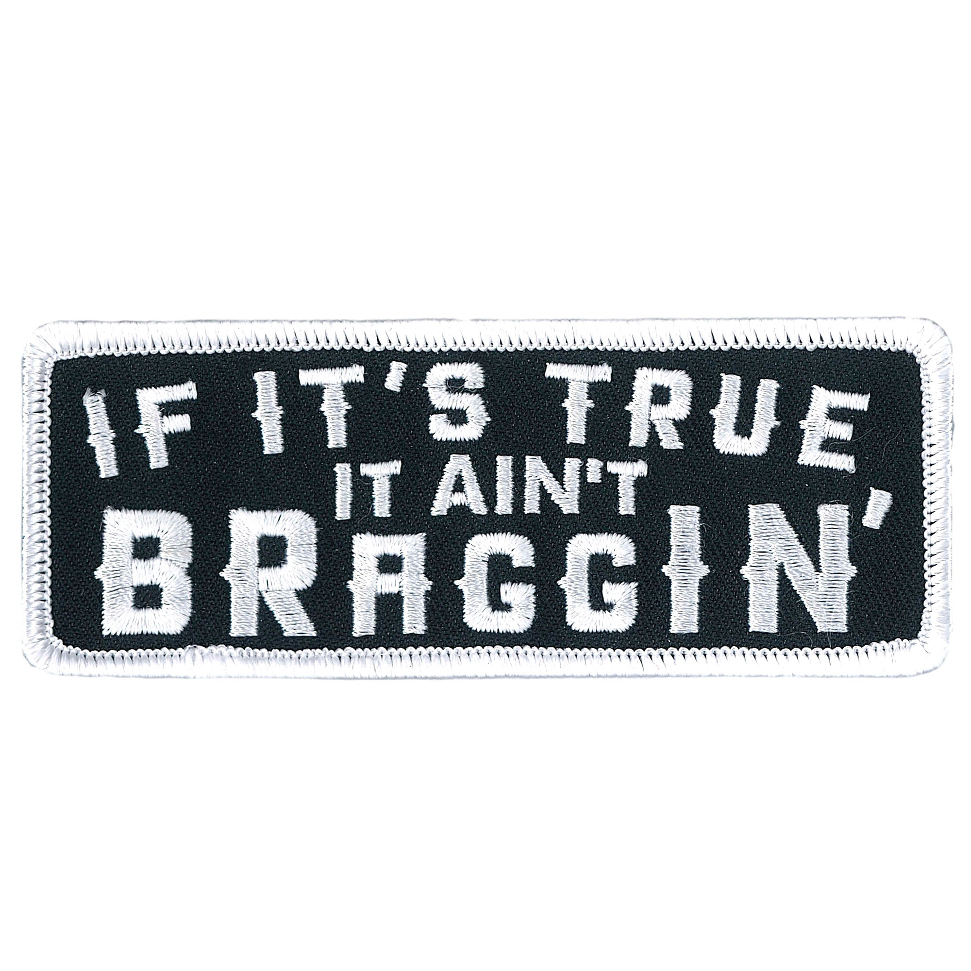 "Hot Leathers Aint Braggin 4"" Patch"
