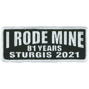 2021 Sturgis Motorcycle Rally I Rode Mine Patch