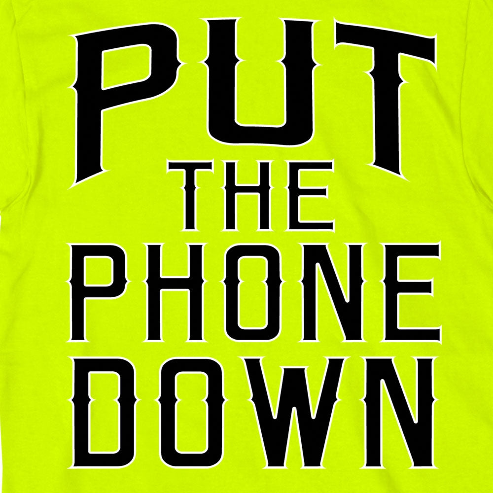 Hot Leathers Put The Phone Down Safety Green T-Shirt
