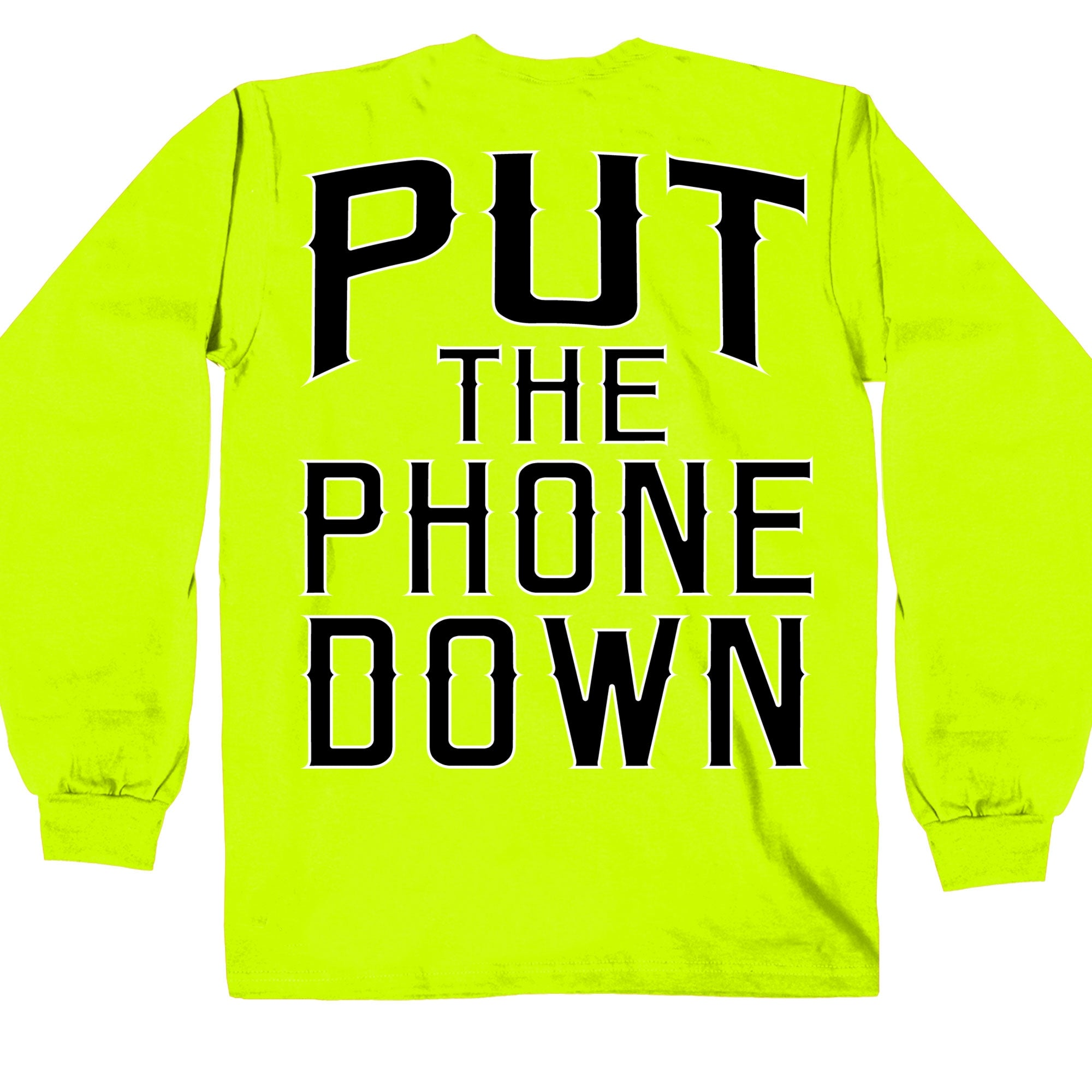 Hot Leathers Put The Phone Down Safety Green Long Sleeve