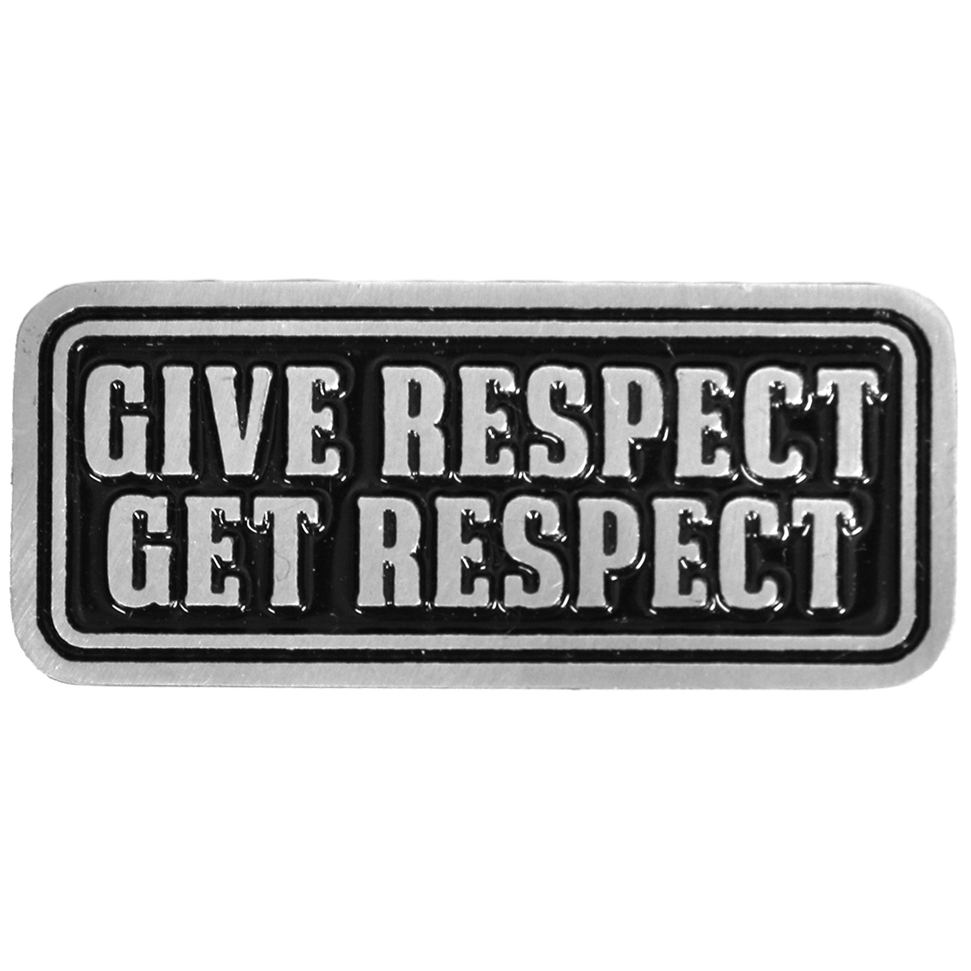 Hot Leathers Give Respect Pin