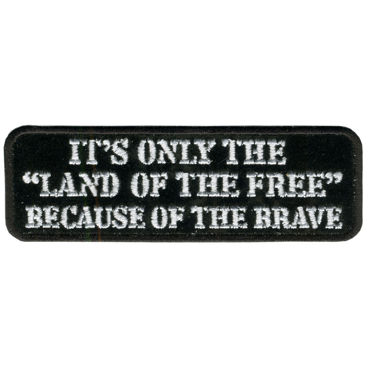 "Hot Leathers Land of the Free 4"" x 1"" Patch"