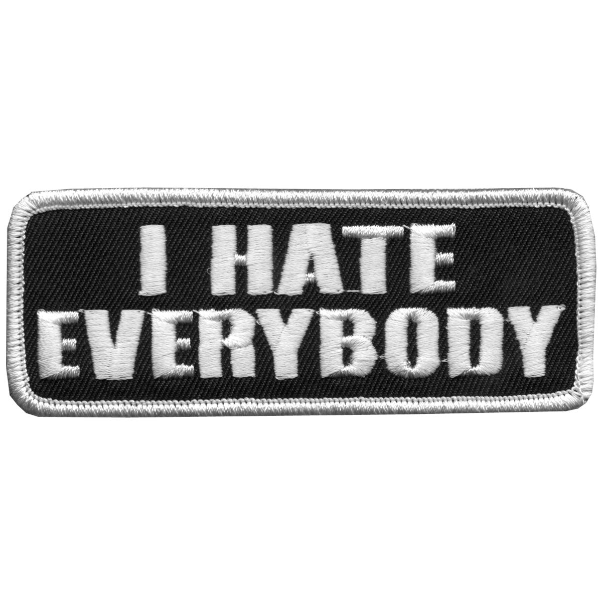 "Hot Leathers I Hate Everybody 4"" x 2"" Patch"