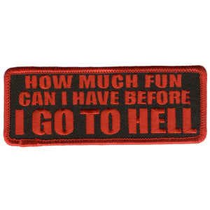 "Hot Leathers How Much Fun 4"" x 2"" Patch"