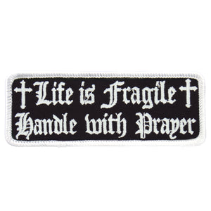 "Hot Leathers Life Is Fragile 4"" x 2"" Patch"