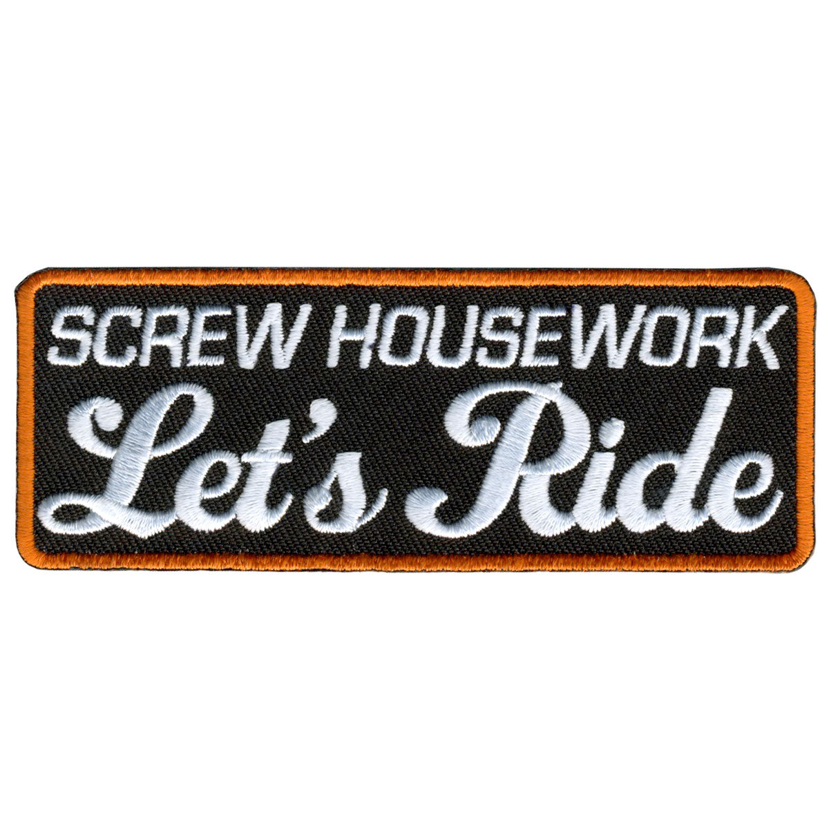 "Hot Leathers Lets Ride Embroidered 4"" x 2"" Patch"