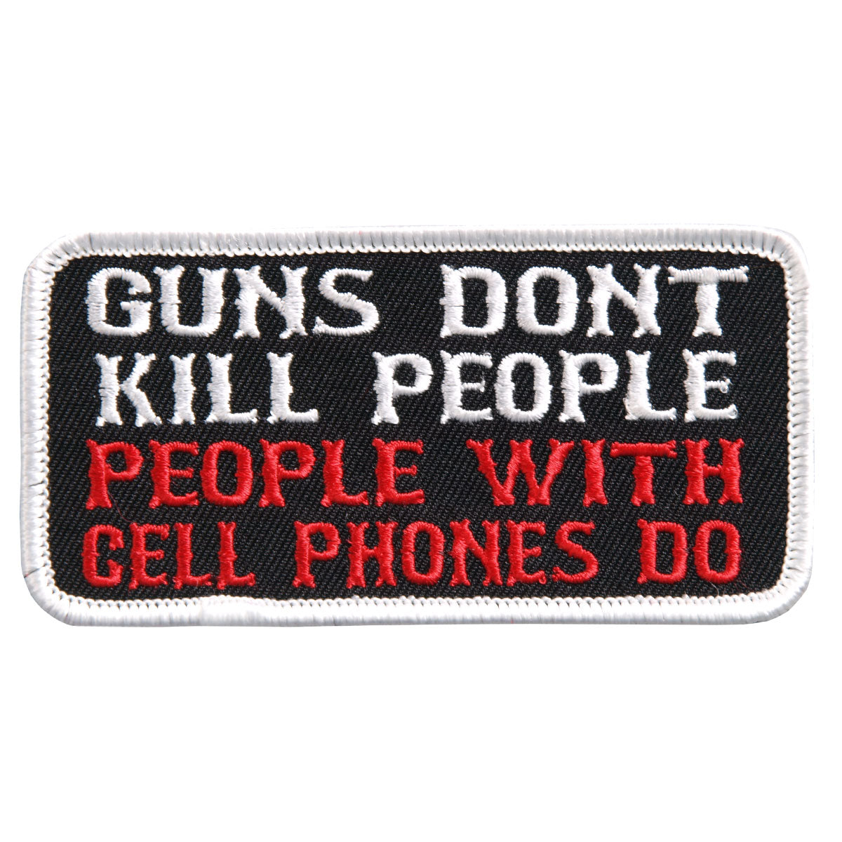 "Hot Leathers Guns Don't Kill People Embroidered 4"" 4"" x 2"" Patch"