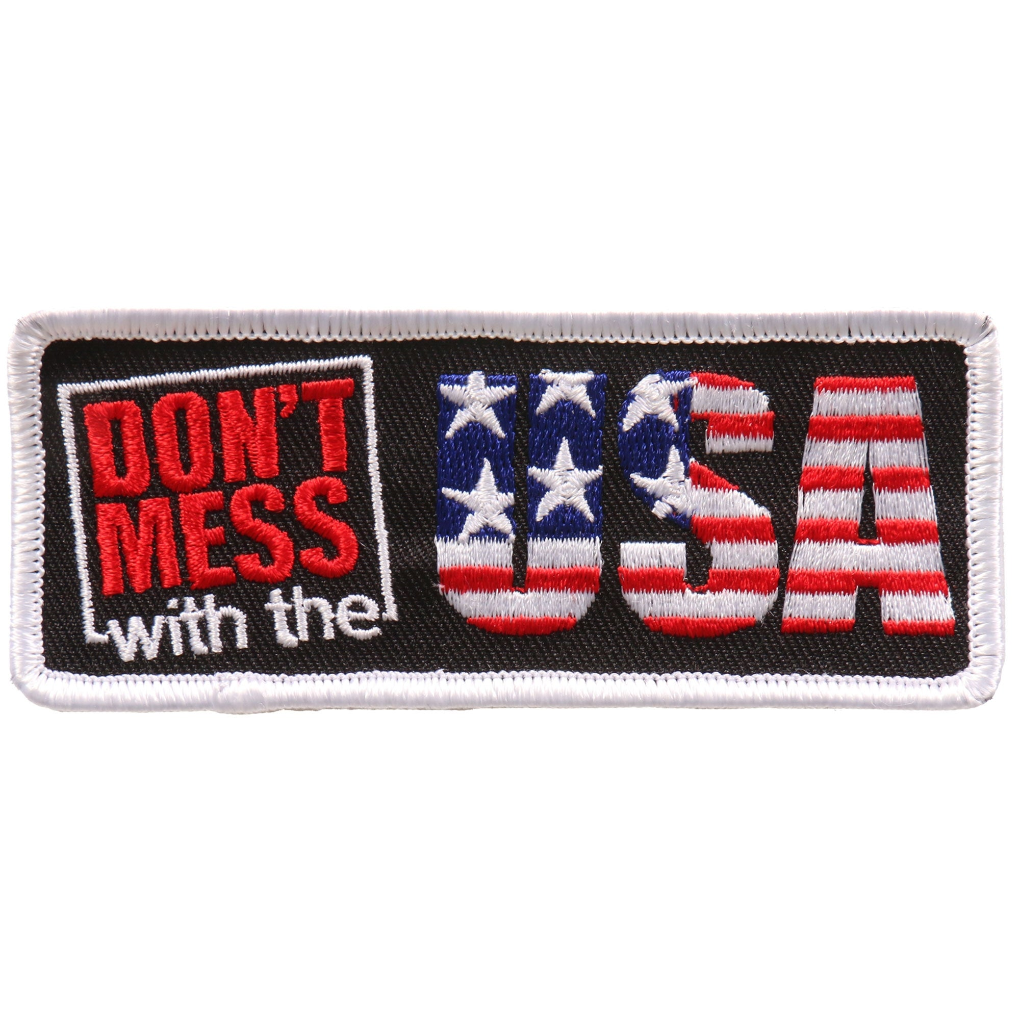 "Hot Leathers Don't Mess with the USA 4""x2"" Patch"