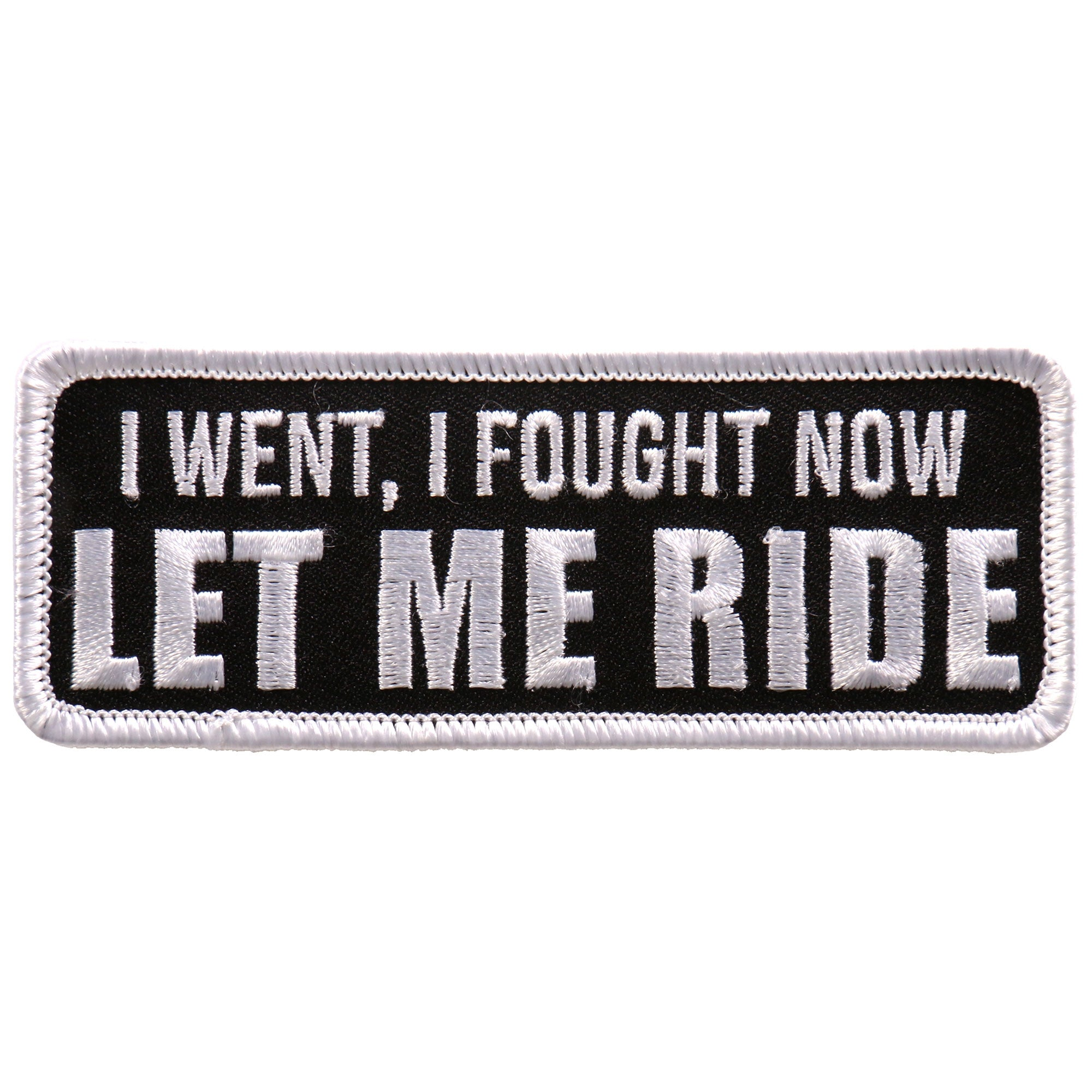"Hot Leathers Let Me Ride 4""x2"" Patch"