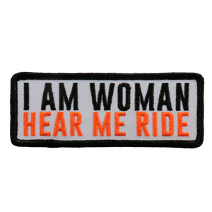 Hot Leathers I Am Woman Hear Me Ride Patch