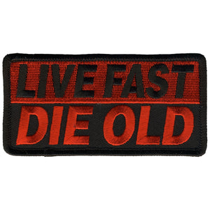 Hot Leathers Live Fast Die Old Patch