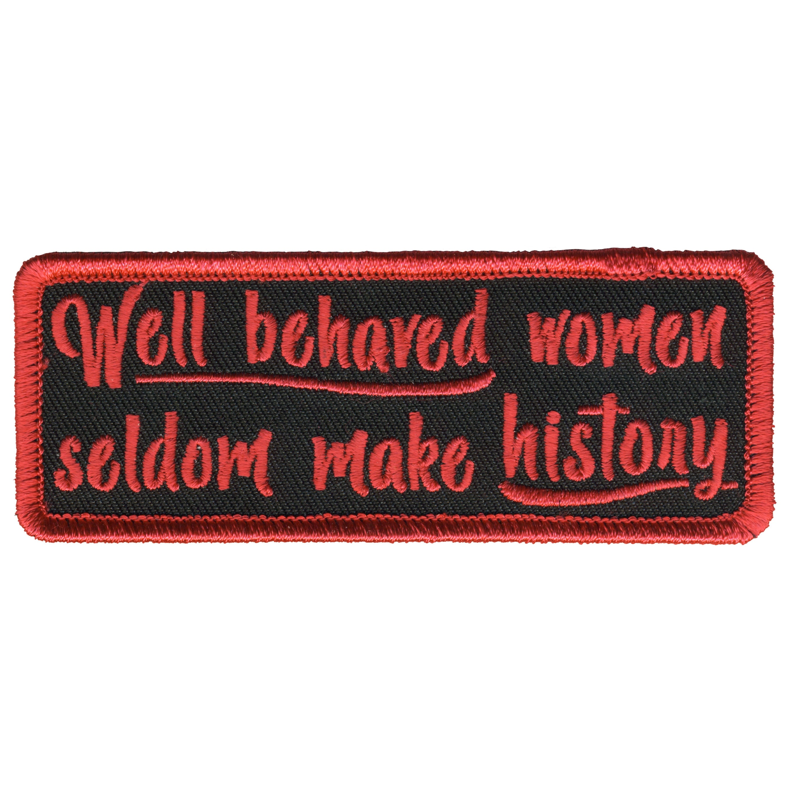 Hot Leathers Well Behaved Women's Patch