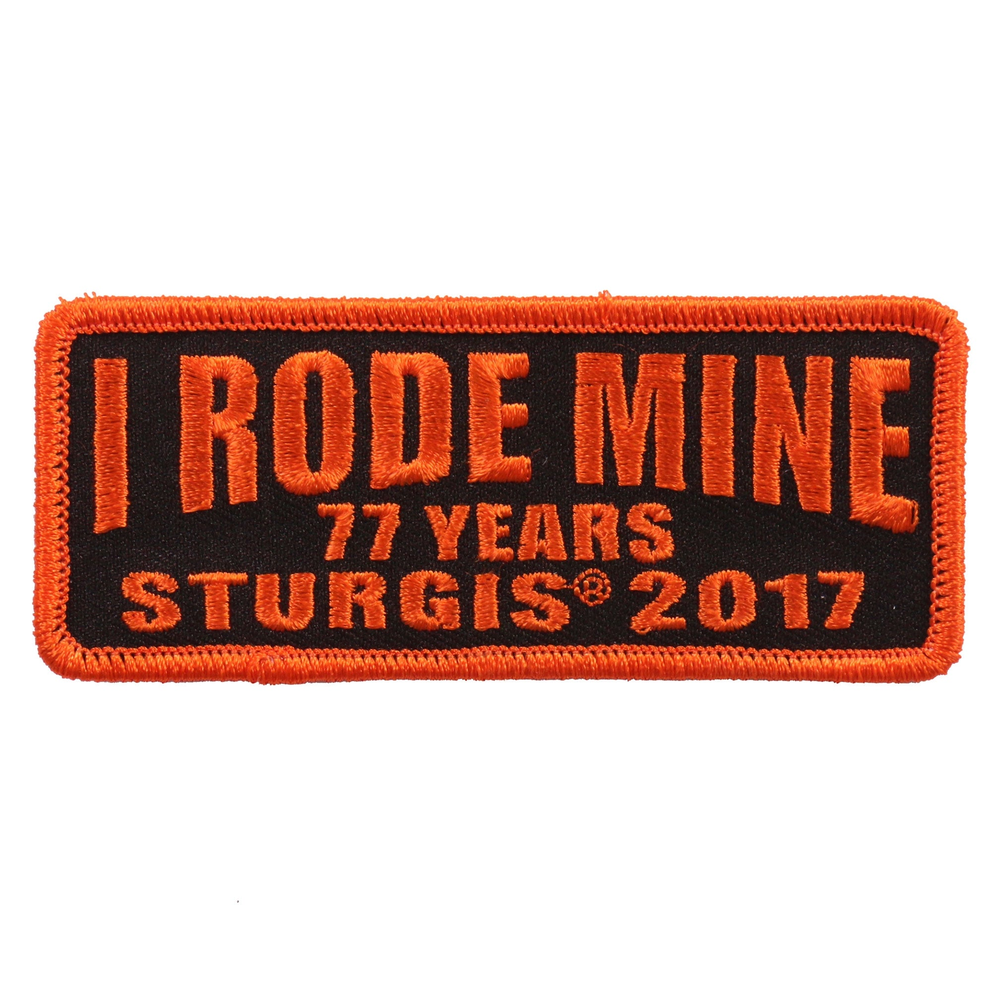 Official 2017 Sturgis Motorcycle Rally I Rode Mine Orange Patch