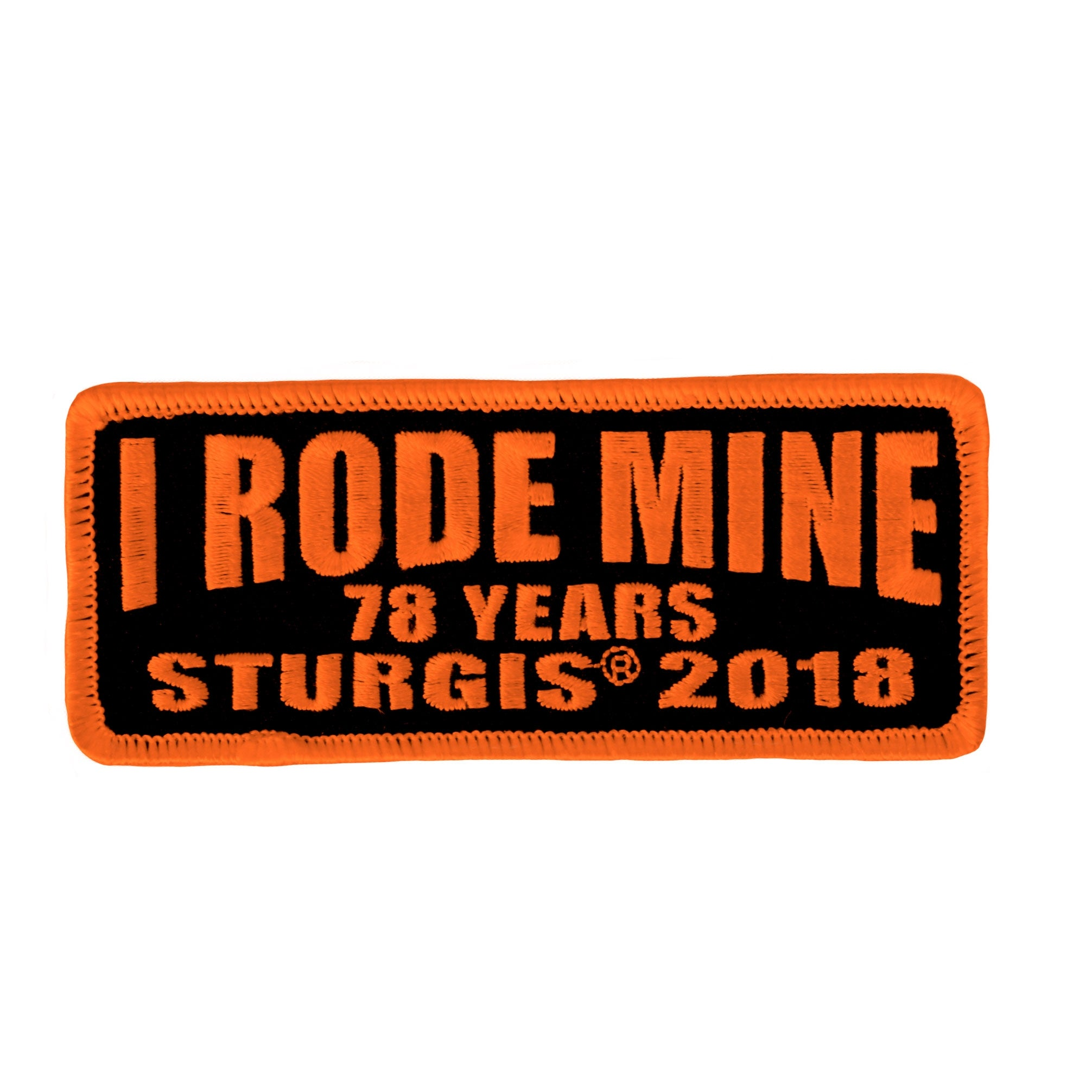 Official 2018 Sturgis Motorcycle Rally I rode Mine Orange Patch