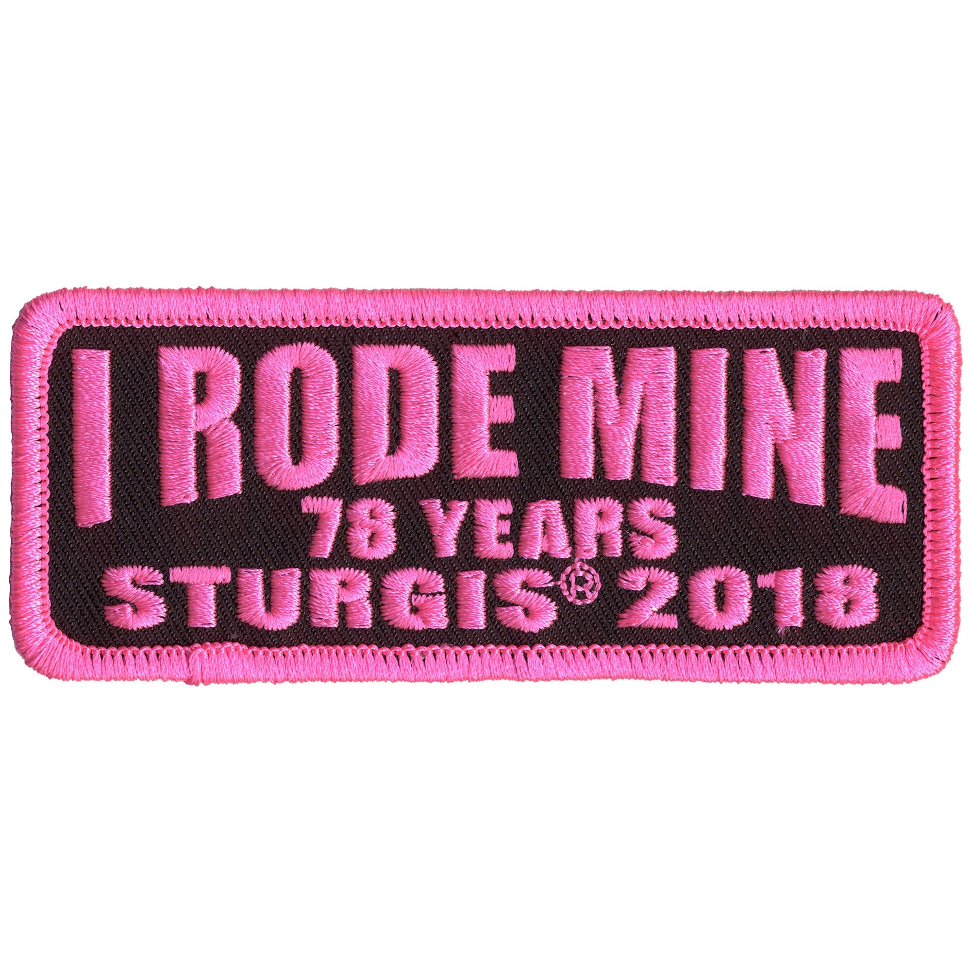 Official 2018 Sturgis Motorcycle Rally I Rode Mine Pink Patch