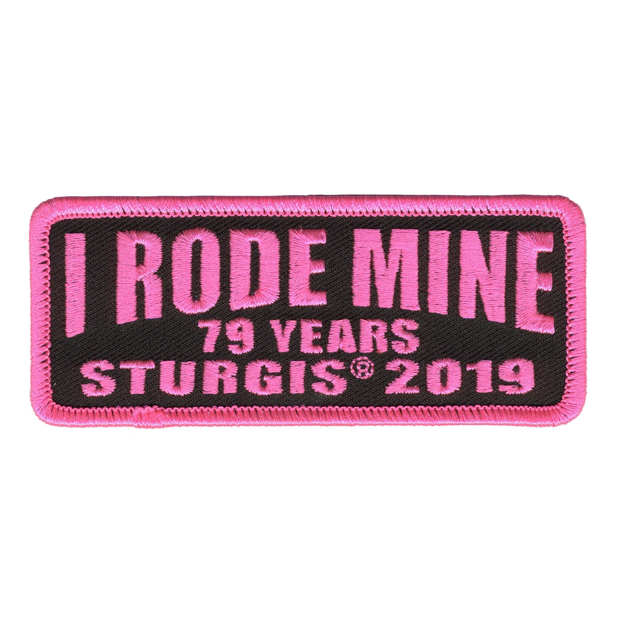 Official 2019 Sturgis Motorcycle Rally I Rode Mine Patch Pink