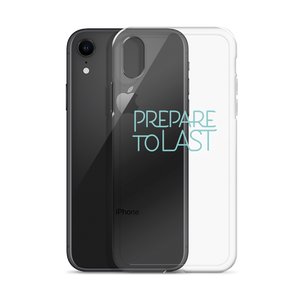 """Prepare To Last"" iPhone Case"