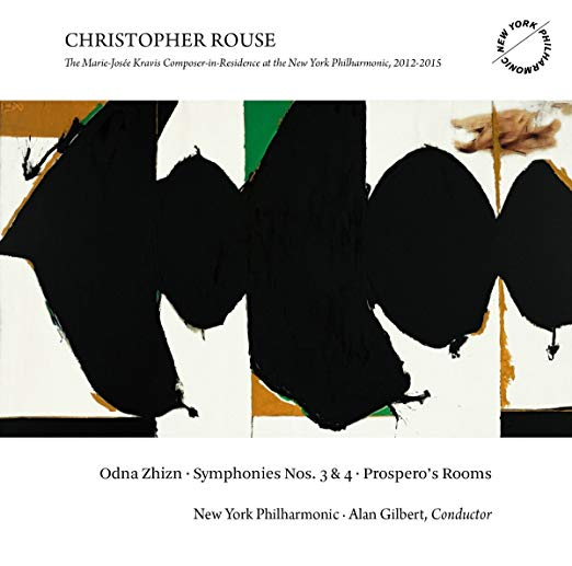 Christopher Rouse: Odna Zhizn - Symphonies Nos. 3 & 4 - Prospero's Rooms
