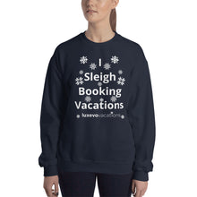Load image into Gallery viewer, Sleigh Vacations Unisex Sweatshirt