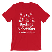 Load image into Gallery viewer, Sleigh Vacations Unisex T-Shirt