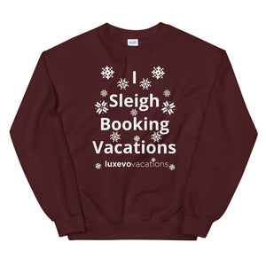 Sleigh Vacations Unisex Sweatshirt