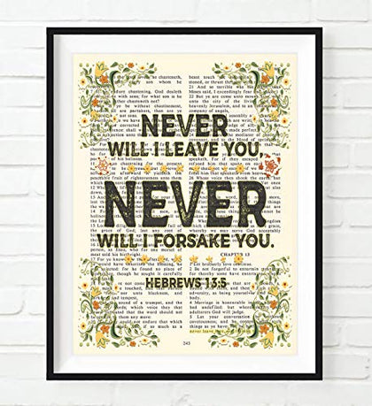 Vintage Bible Page Verse Scripture - Never Will I Leave You, Never Will I Forsake You - Hebrews 13:5 Christian Art Print, Unframed, Floral Wall &Amp; Home Decor Poster, All Sizes