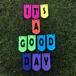 its a good day banner