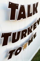talk turkey to me Thanksgiving sign
